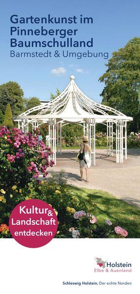 Gartenlust im Pinneberger Baumschulland - Barmstedt und Umgebung